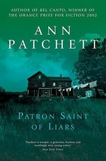 """The Patron Saint of Liars"" by Anne Patchett"