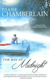 """The Bay At Midnight"" by Diane Chamberlain"
