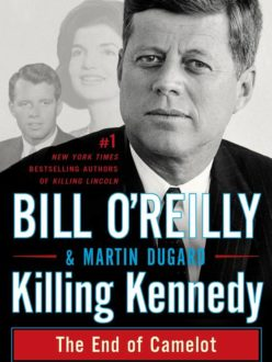 Kudos for Killing Kennedy