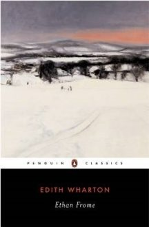 Conquering the Classics: Ethan Frome