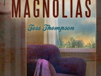 Caramel and Magnolias by Tess Thompson