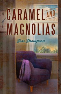 'Caramel and Magnolias' Captured Me