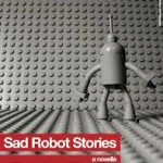 sad robot stories