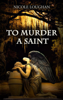 Nifty Novellas – To Murder A Saint
