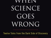 The Reality of 'When Science Goes Wrong'