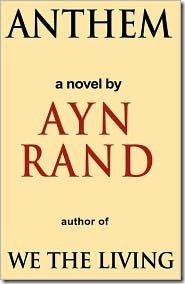 Conquering the Classics: Anthem by Ayn Rand