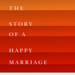TLC Book Tours: This is the Story of a Happy Marriage