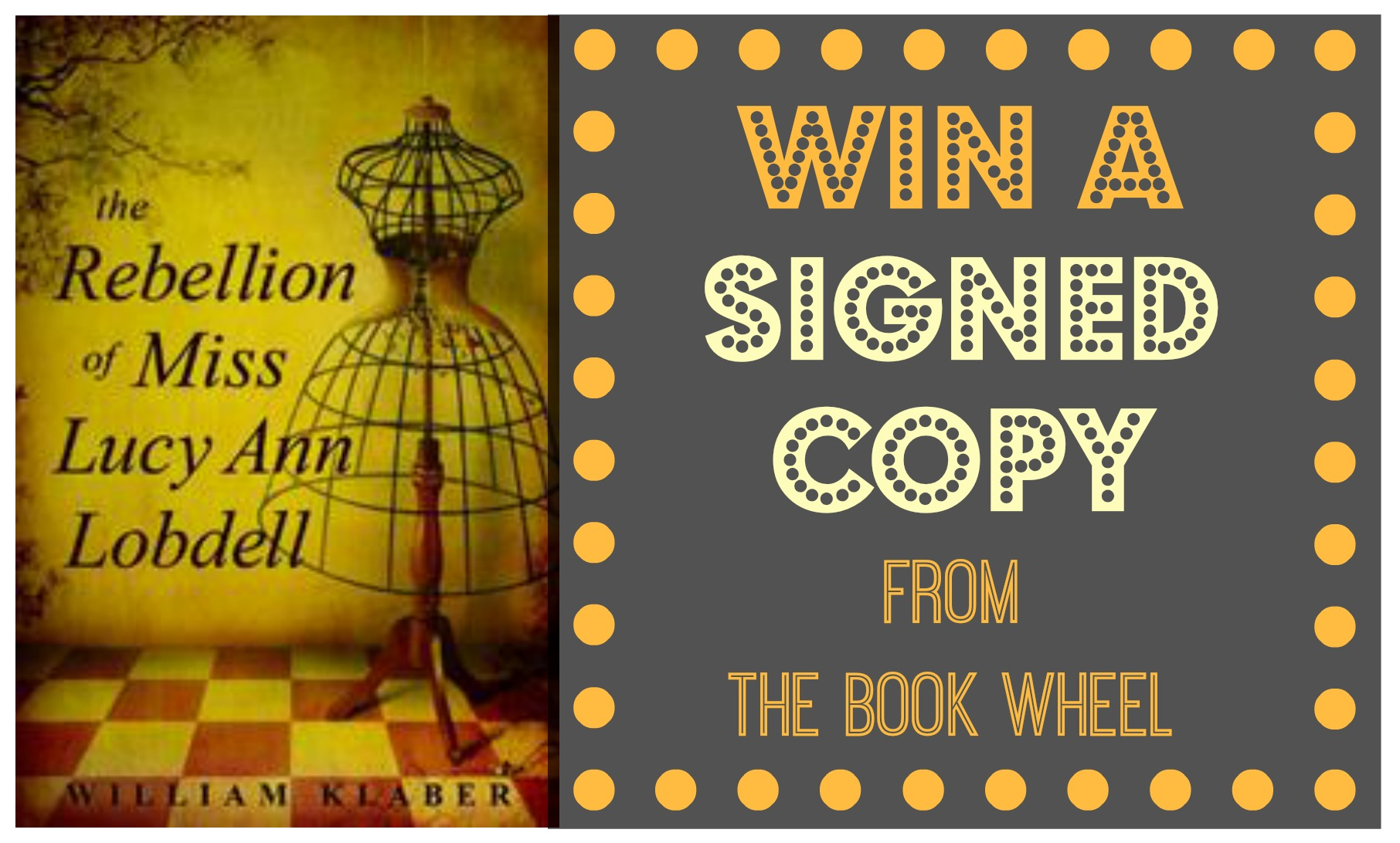 Signed Book Giveaway: The Rebellion of Miss Lucy Ann Lobdell