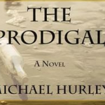 "'The Prodigal"" Demonstrates the Power of Redemption"