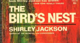 Conquering the Classics: The Bird's Nest by Shirley Jackson