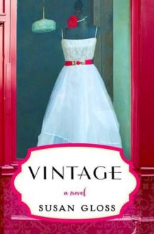 TLC Book Tours: Vintage by Susan Gloss