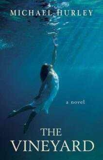 TLC Book Tours: The Vineyard by Michael Hurley (Book Review)