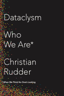 Dataclysm by Christian Rudder (Book Review)