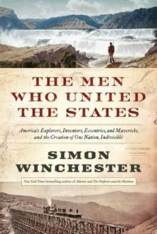 The Men Who United the States (Book Review)