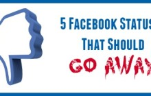5 Facebook Statuses That Should Go Away