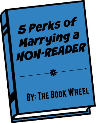 5 perks of marrying a nonreader