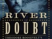 River of Doubt by Candice Millard