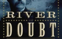 The River of Doubt by Candice Millard (Book Review)