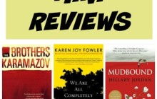 Mini Reviews: Russian Lit and Mississippi