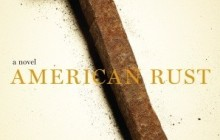 'American Rust' a Remarkable Debut