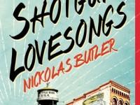 shotgun lovesongs by nickolas butler