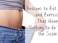 Reasons to Eat Right and Exercise That Have Nothing to do With the Scale