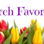 March Favorites: TV, Books, and Websites
