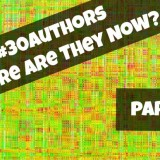 #30Authors – Where Are They Now? Part 2
