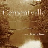 Cementville by Paulette Livers (Book Review)