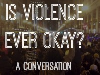 Is Violence Ever Okay? A Conversation