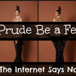 Can a Prude Be a Feminist? The Internet Says No