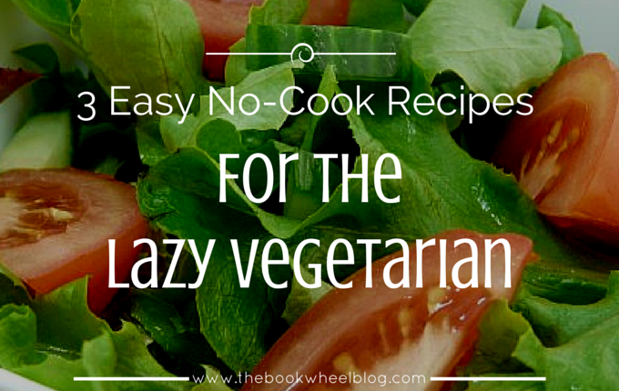 Easy No-Cook Recipes