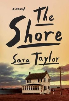 The Shore by Sara Taylor (Book Review)