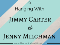Meeting Jimmy Carter and Hanging With Jenny M.