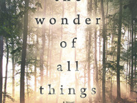 The Wonder of All Things Is, Well, Wonderful