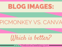 Blog Images: PicMonkey or Canva – Which Is Better?