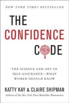 Women & Confidence: The Confidence Code (Book Review)