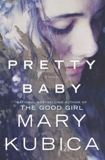 Pretty Baby by Mary Kubica (Book Review)
