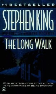 My First King: The Long Walk