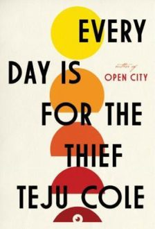 Quick Review: Every Day Is For the Thief