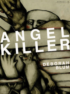Angel Killer: Cannibalism, Crime Fighting, and Insanity (Review)
