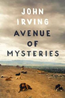 'Avenue of Mysteries' Is Classic Irving