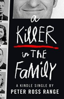 True Crime: A Killer in the Family
