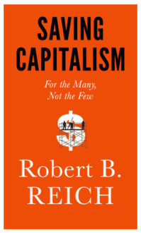 'Saving Capitalism' is Comprehensive and Approachable
