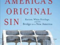 Are You Guilty of 'America's Original Sin'?