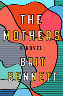 The Mothers: A Judgment Free and Mesmerizing Novel