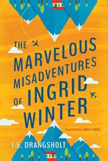 'The Marvelous Misadventures of Ingrid Winter' Misfires