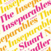 'The Inseparables': A Fresh Take on Dysfunctional Family Dramas