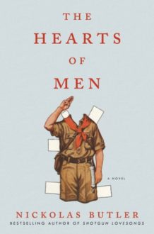 Nickolas Butler Strikes Again in 'The Hearts of Men'