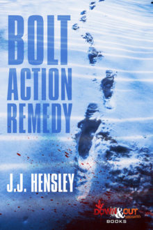Hensley Kills it in 'Bolt Action Remedy'